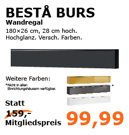 ikea family angebote z b 10 auf k chen und e ger te oder besta wandregal um 99 99 statt. Black Bedroom Furniture Sets. Home Design Ideas