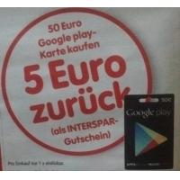 50 € Google Play Karte kaufen und 5 € Interspar Gutschein bekommen