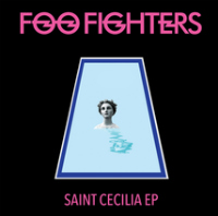 "[Gratis] Foo Fighters Album ""Saint Cecilia"" downloaden und streamen"