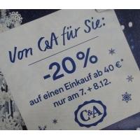 20% Rabatt in den C&A Filialen am 7. und 8.12. (ab 40 € Einkaufswert)