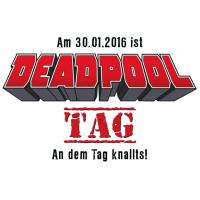 Deadpool Tag um 30. Jänner 2016 – kostenloser Comic & Maske