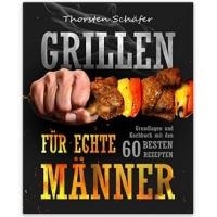 """Kostenloses Kindle eBook – """"Grillen für echte Männer"""" mit 60 Rezepten"""