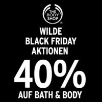 The Body Shop Black Friday Angebot – 40 % Rabatt auf Bath & Body