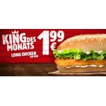Burger King – King des Monats: Long Chicken um nur 1,99 € (bis 31.3.)