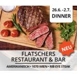 Flatschers – 3 Gänge Steak Dinner Menü um 24,50 € statt 59 € pro Person
