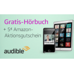 Audible: 3 Monate kostenlos + 5 € Amazon-Gutschein für Prime-Kunden!