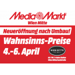 Media Markt Wien Mitte Neueröffnung von 4. – 6. April 2019