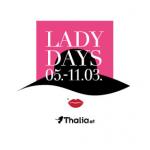 Thalia Lady Days – tolle Aktionen zum Weltfrauentag (gültig bis 11.03.)