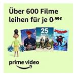 Prime Video – über 600 Filme in HD um je nur 0,99 € liehen