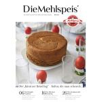 DieMehlspeis Magazin – 4x pro Jahr kostenlos auf unbegrenzte Zeit!