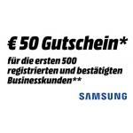 MediaMarkt Business: 50 € Samsung-Gutschein für die ersten 500 Kunden