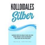 Kolloidales Silber Handbuch kostenlos statt 3,99 €