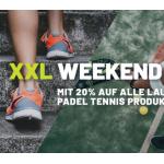 XXLSports Weekend – 20% Rabatt auf alle Laufschuhe & Paddel-Tennis