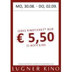 Lugner Kino – (fast) alle Tickets um 5,50 € (30.08. – 02.09.)