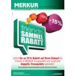 Neue Sortimentsaktionen (z.B.: -15% auf den gesamten Einkauf für Friends of Merkur)