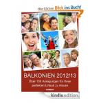 E-Book gratis: BALKONIEN 2012/13: Über 150 Anregungen für Ihren perfekten Urlaub zu Hause