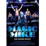 Magic Mike + Verpflegung + Woman Magazin um 6,50€ @Cineplexx Ladies Night