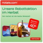 Herbst Sale bei Hotels.com – bis zu 40% auf Hotelzimmer + 10% Gutscheincode