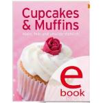 Cupcakes & Muffins: Die besten Rezepte in einem Backbuch [Kindle Edition] kostenlos!