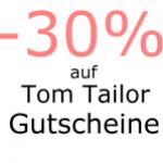 Hot: -30% auf Tom Tailor Gutscheine für die nächsten vier Tage :)