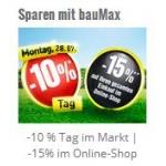 -10% Tag am 28. Juli 2014 bei Baumax od. -15 % Rabatt bei vorheriger Bestellung im Baumax-Onlineshop