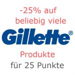 DM: -25% für 25 Punkte auf beliebig viele Gilette Produkte