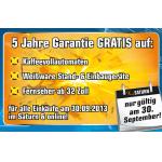 5 Jahre Garantie gratis auf Weißware, Kaffevollautomaten und TVs bei Saturn am 30.9.2013