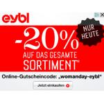 eybl: -20% auf das gesamt Sortiment bis morgen 17. Oktober 2013