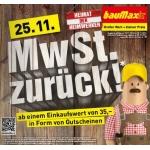 MwSt zurück bei Baumax am 25.11.2013 (in Form von Gutscheinen)