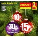 BAUMAX: verschiedene Aktionen im Dezember (-30 % Weihnachtsmarktabverkauf, Restlfestl mit bis zu -70 % , …)