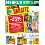 Neue Sortimentsaktionen (z.B.: -25% auf alle Limonaden, Fruchtsäfte, Mineralwasser und Energydrinks bei Merkur):