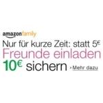 Amazon Familiy: bis 31. Jänner 2014 10€ statt 5€ pro geworbenem Neumitglied