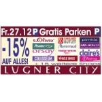 Nur heute am 27.12.2013 -15 Prozent in der Lugner City