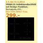 IKEA Family Angebote im Ikea Vösendorf zB SMAKLIG Induktionskochfeld um 299 Euro