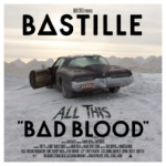 Bastille – All This Bad Blood (25 Songs) um 1,99€ bei Amazon.de