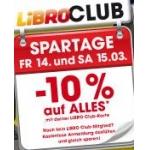 Libro: -10 % auf fast ALLES am 14. und 15.3.2014 (nur für Libro Clubmitglieder)