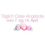 Oster-Angebote-Woche mit über 1000 Blitzangeboten vom 7. – 14. April 2014 – Highlights vom 13. April 2014
