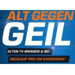 Alt gegen Geil: bis zu 3€ Rabatt pro cm Bilddiagonale eures alten Fernsehers beim Kauf eines neuen