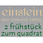 Cafe EINSTEIN 2 Frühstück zum Quadrat um € 15 statt € 25