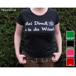 "Ladies-Shirt ""Mei Dirndl is in da Wäsch"" um € 9,90 statt € 15,90"