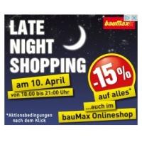 Baumax Late-Night-Shopping: 15 % Rabatt am 10.4.2015 von 18-21 Uhr