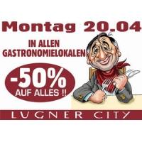 Lugner City: 50 % Rabatt in allen Gastronomie Betrieben nur am 20.4.2015
