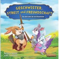 """[Gratis Ebook für Kinder] """"Geschwister, Streit und Freundschaft"""" – Bilderbuch für Kindergarten- und Schulkinder – statt 3,49€"""